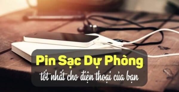 Sạc dự phòng iPhone - Hướng dẫn cách chọn chuẩn nhất